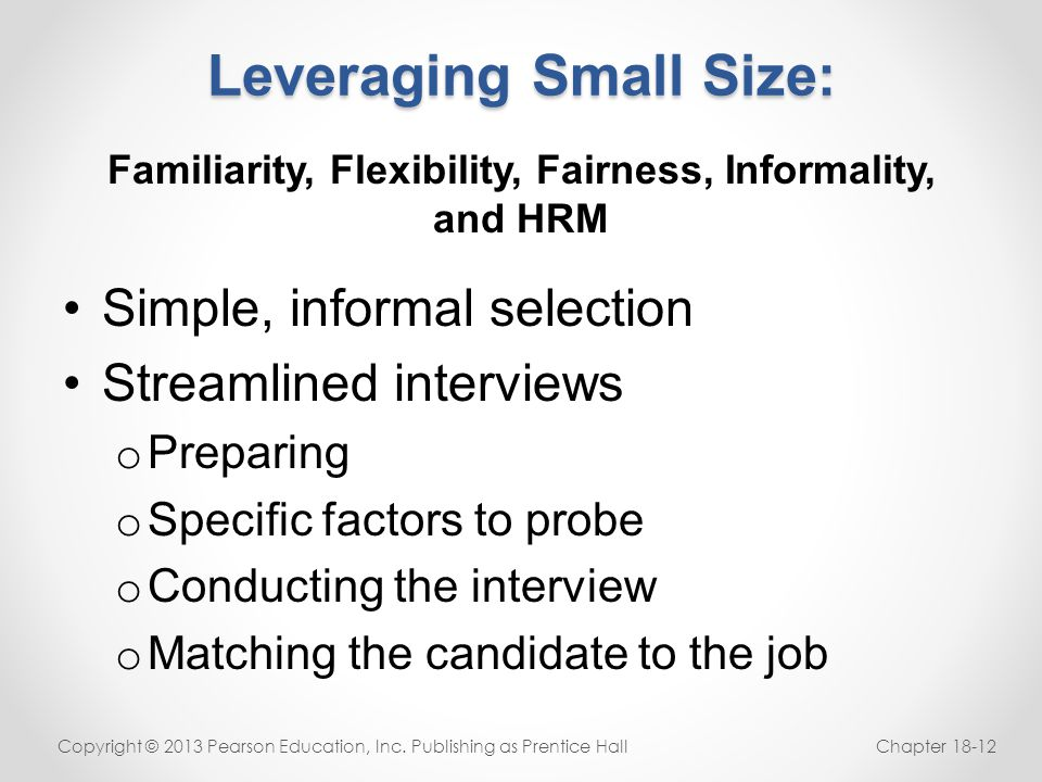 Leveraging Small Size: