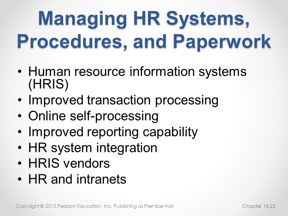Managing HR Systems, Procedures, and Paperwork