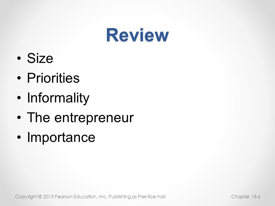 Review Size Priorities Informality The entrepreneur Importance