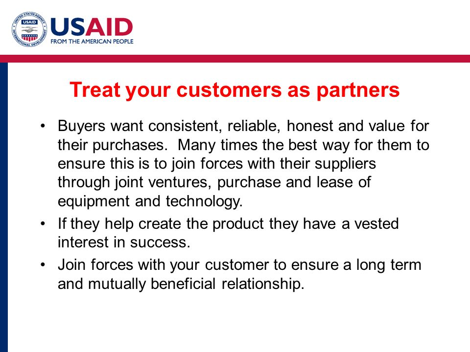 Treat your customers as partners