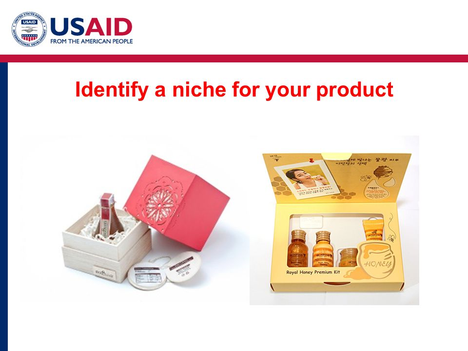 Identify a niche for your product