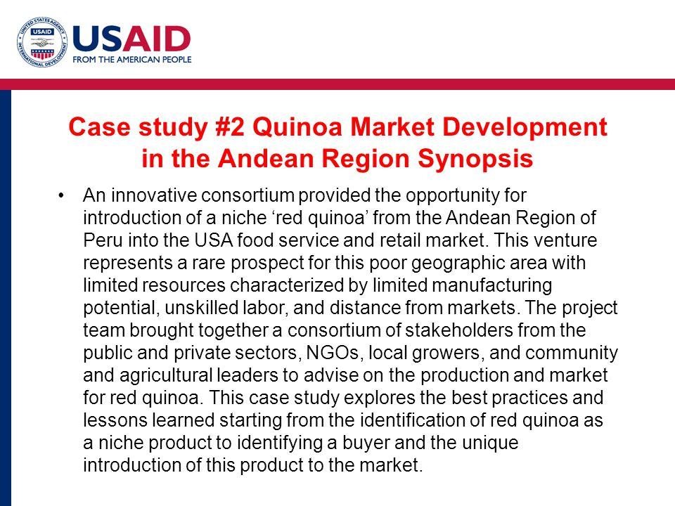 Case study #2 Quinoa Market Development in the Andean Region Synopsis