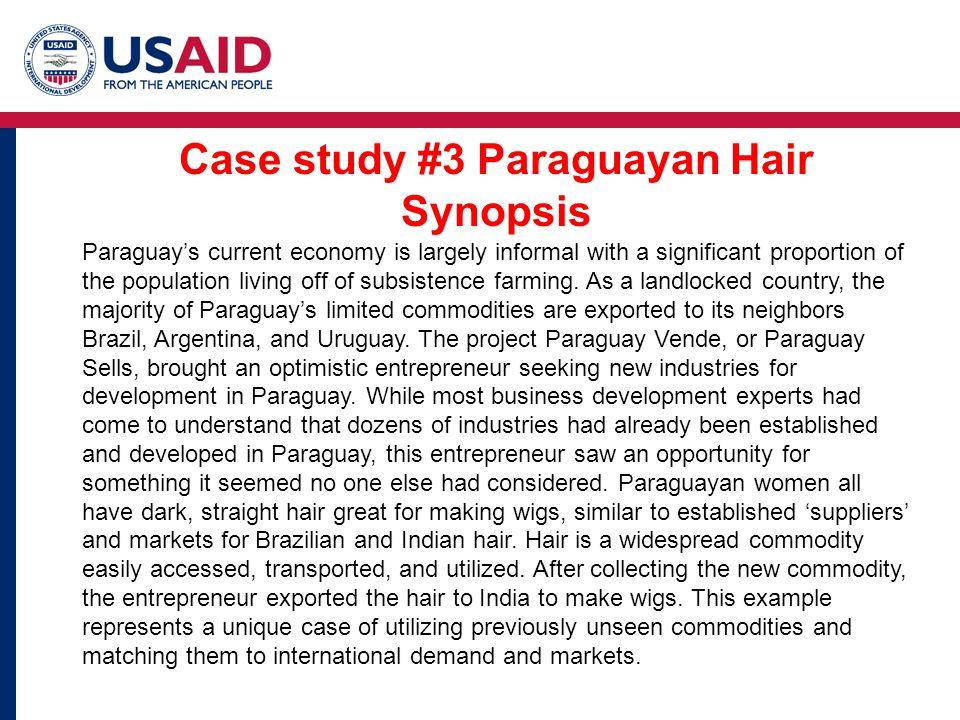 Case study #3 Paraguayan Hair Synopsis