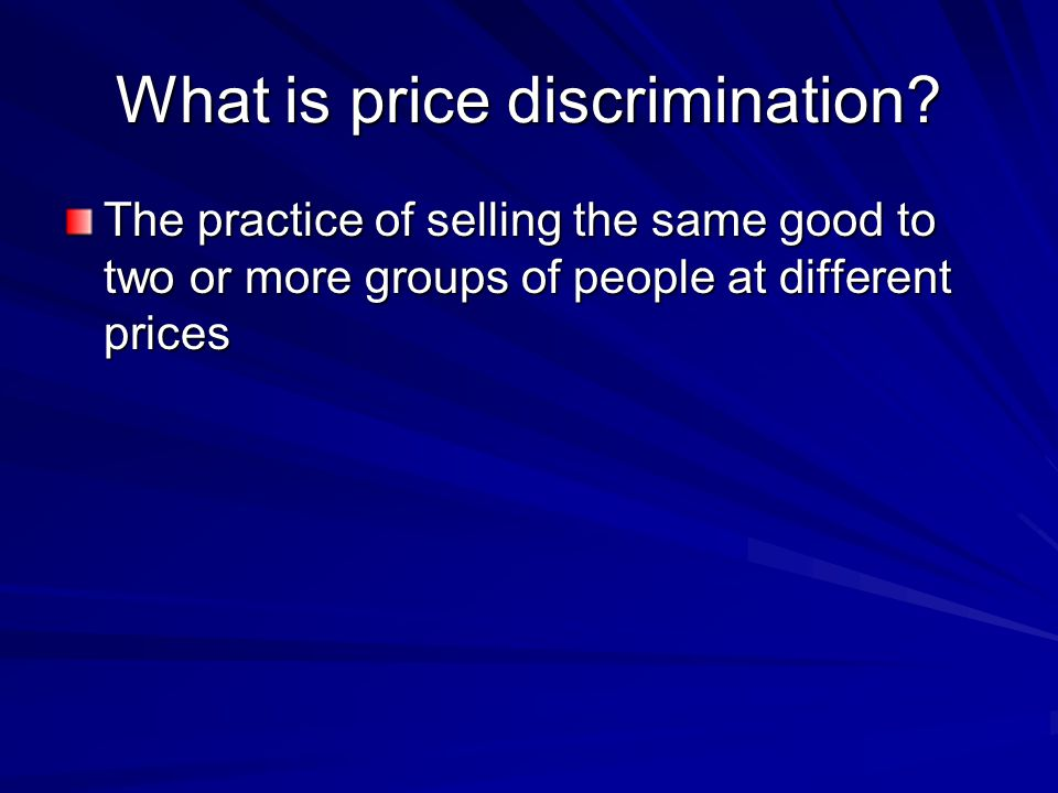 What is price discrimination