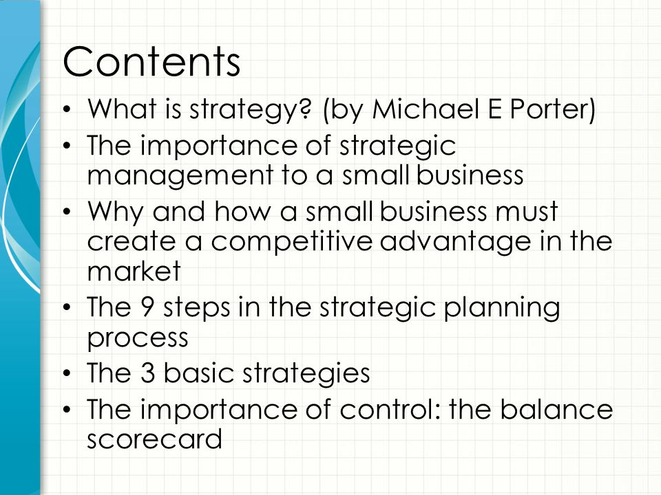 Contents What is strategy (by Michael E Porter)
