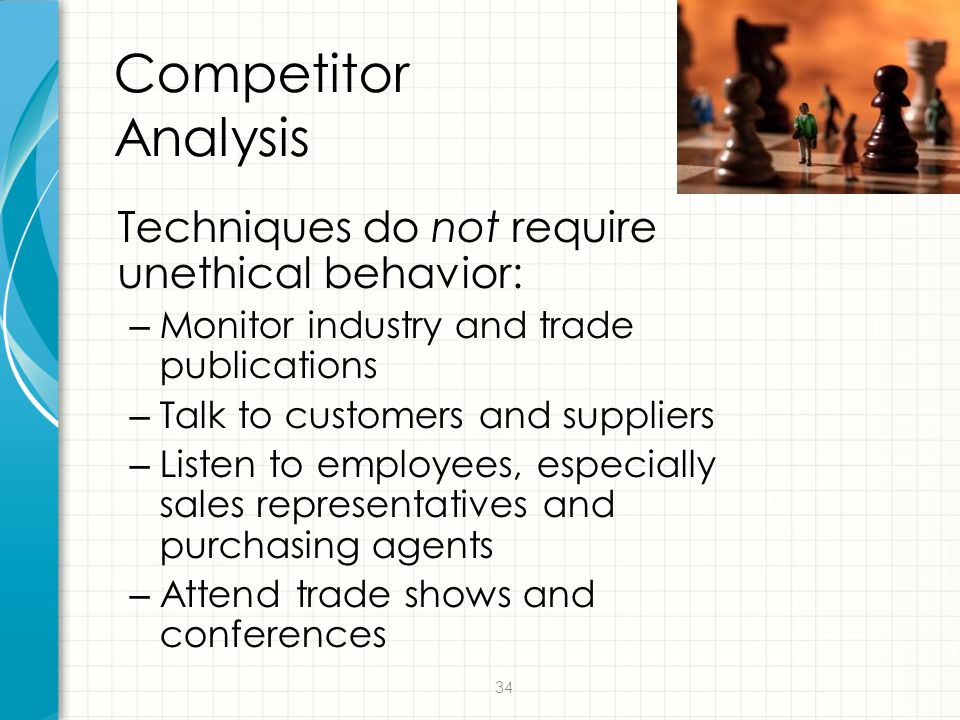 Competitor Analysis Techniques do not require unethical behavior:
