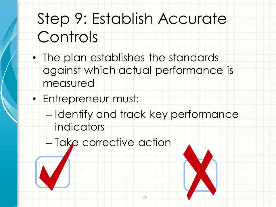Step 9: Establish Accurate Controls