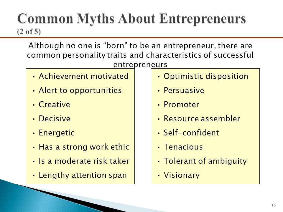 Common Myths About Entrepreneurs (2 of 5)