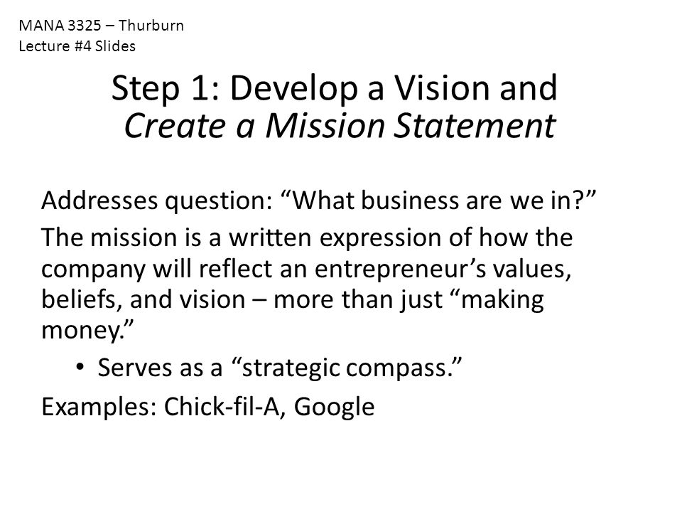 Step 1: Develop a Vision and Create a Mission Statement