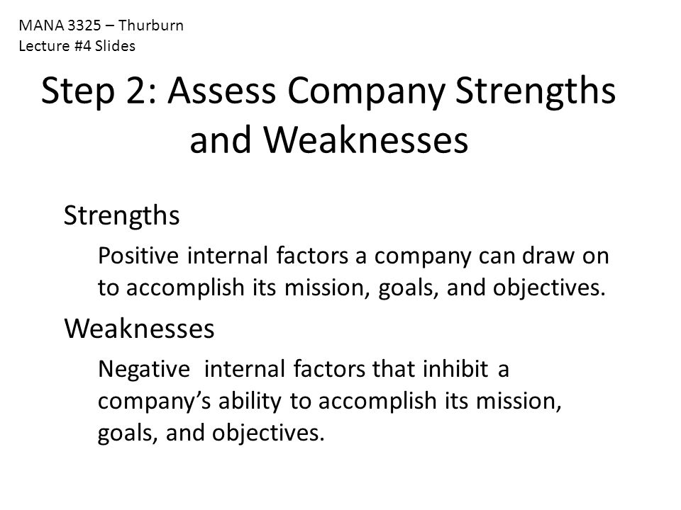 Step 2: Assess Company Strengths and Weaknesses