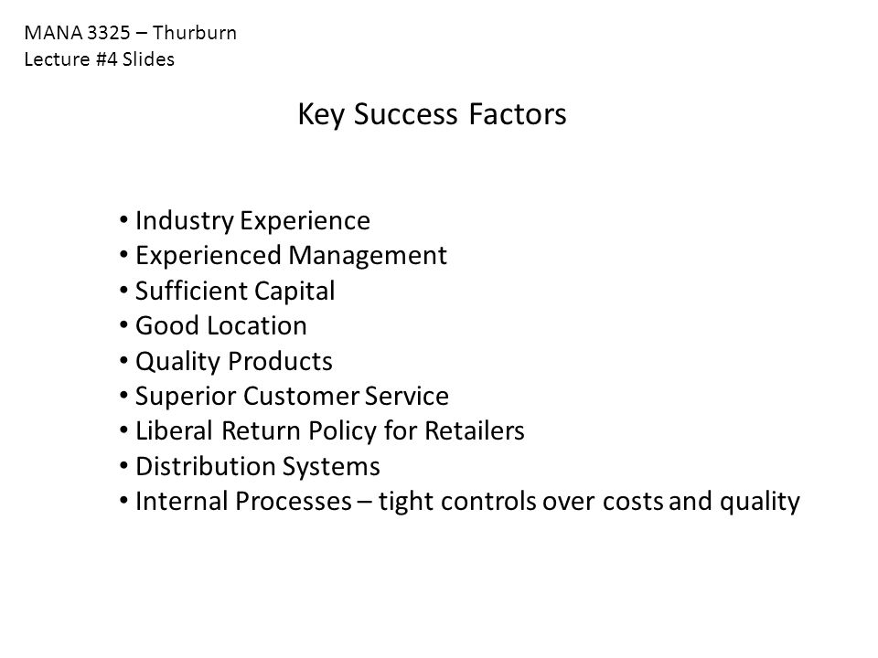 Key Success Factors Industry Experience Experienced Management