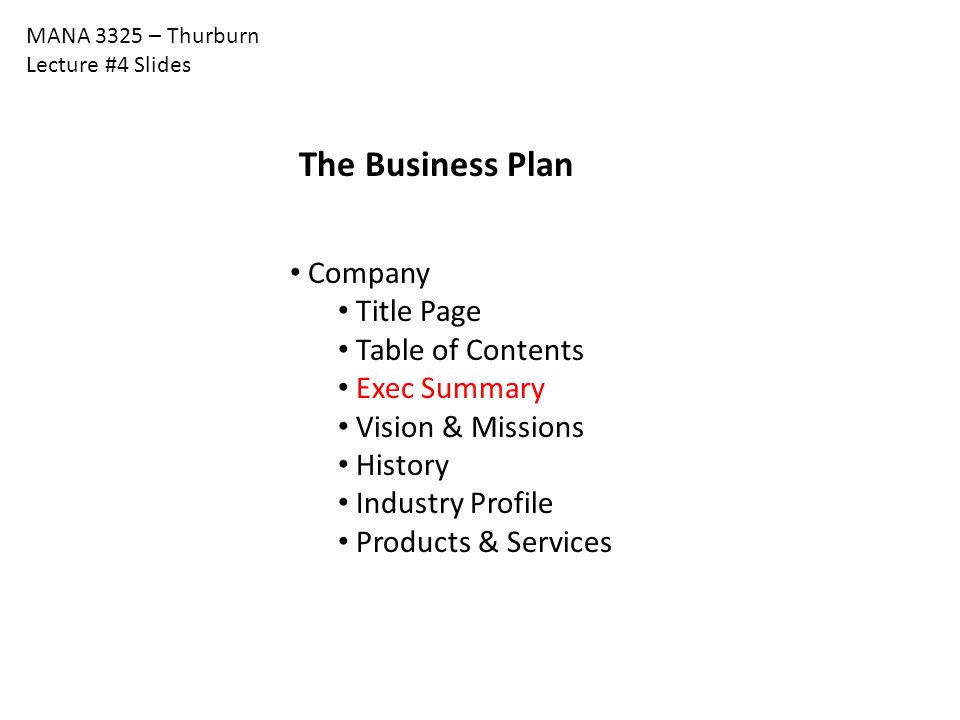 The Business Plan Company Title Page Table of Contents Exec Summary