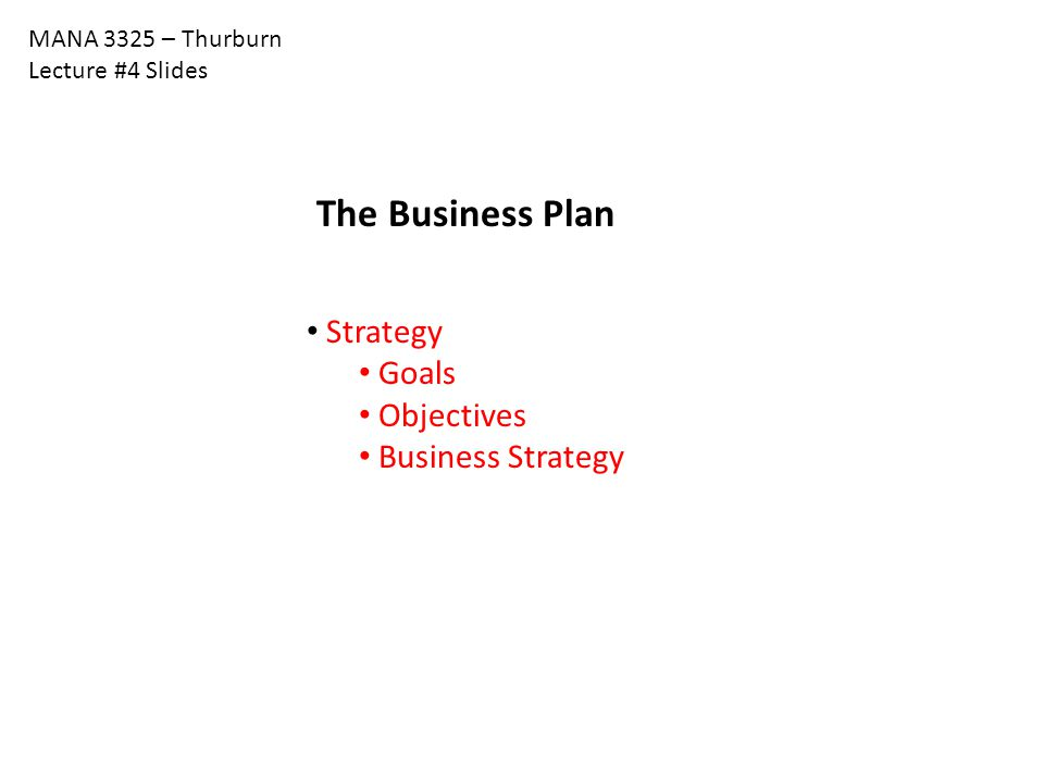 The Business Plan Strategy Goals Objectives Business Strategy