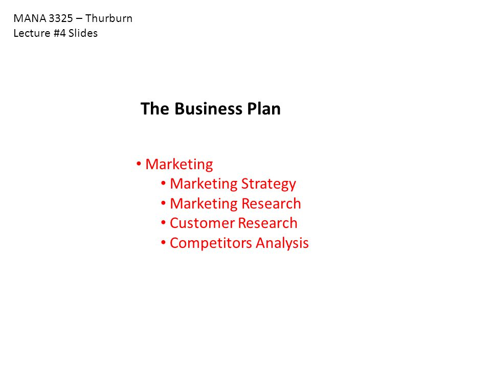 The Business Plan Marketing Marketing Strategy Marketing Research