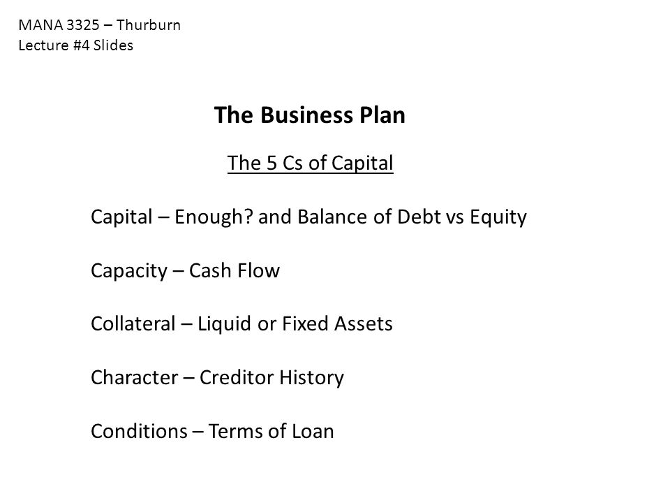 The Business Plan The 5 Cs of Capital