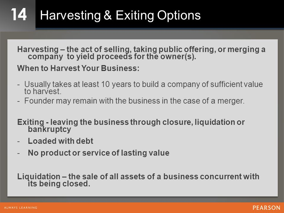 14 Harvesting & Exiting Options
