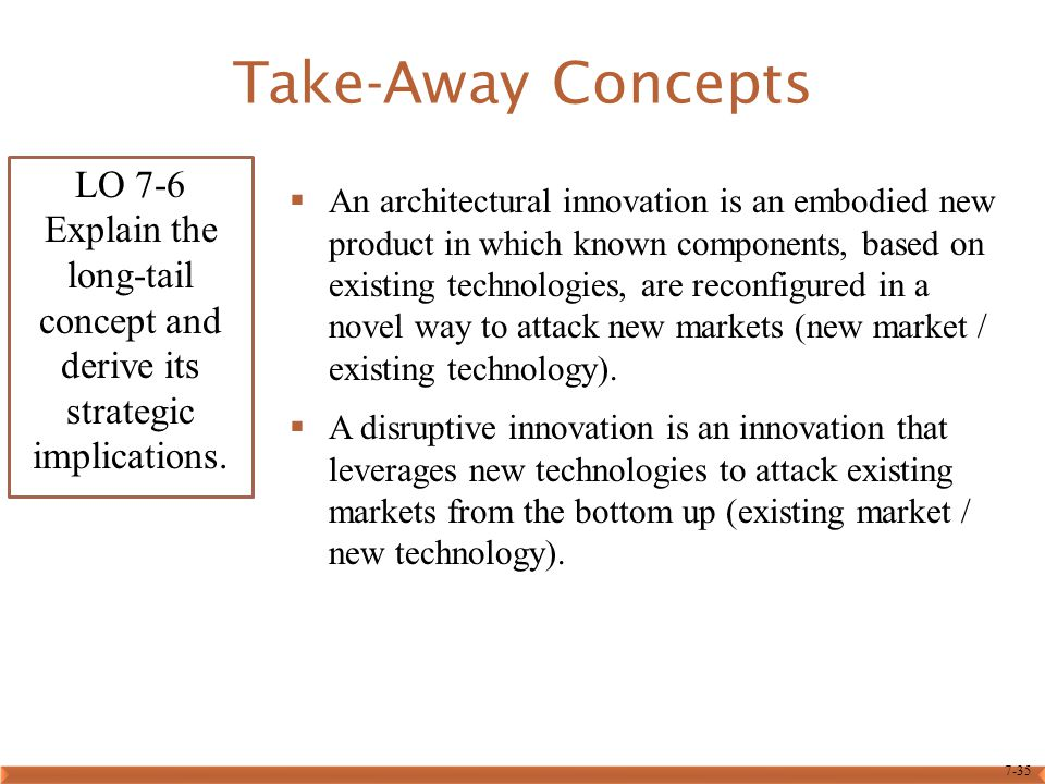 Take-Away Concepts LO 7-6 Explain the long-tail concept and derive its strategic implications.