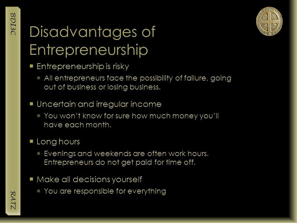Disadvantages of Entrepreneurship