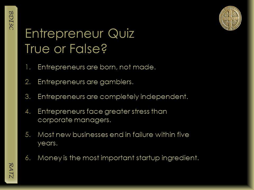 Entrepreneur Quiz True or False