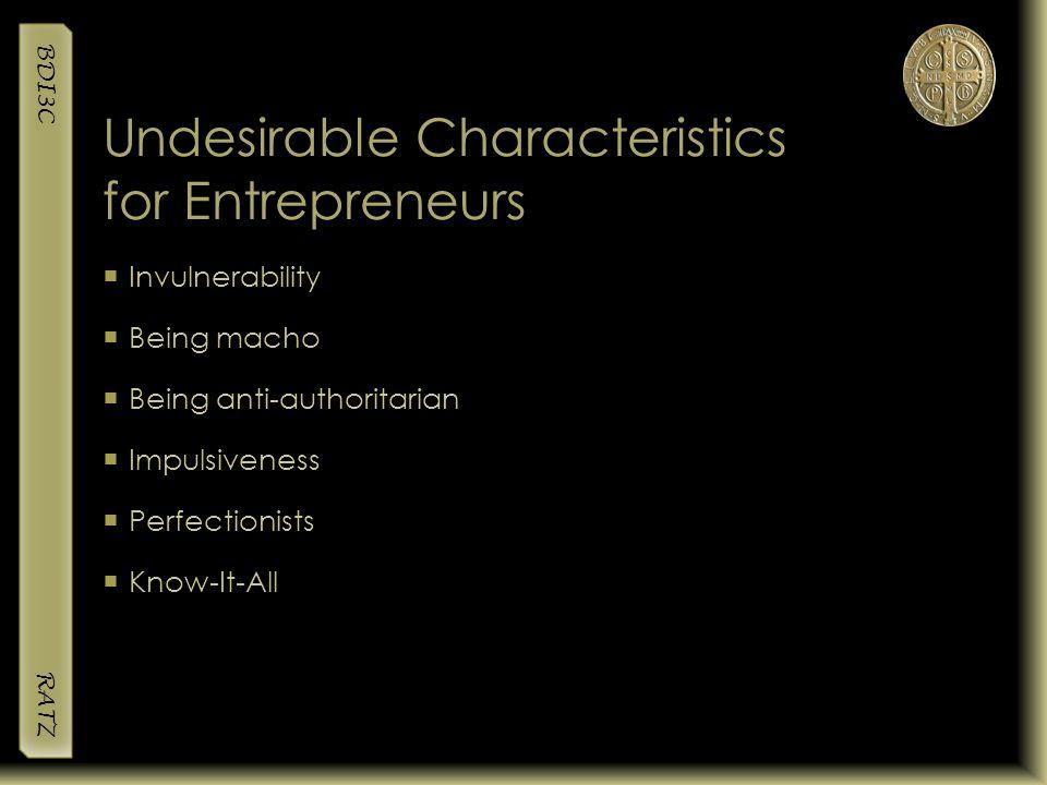Undesirable Characteristics for Entrepreneurs
