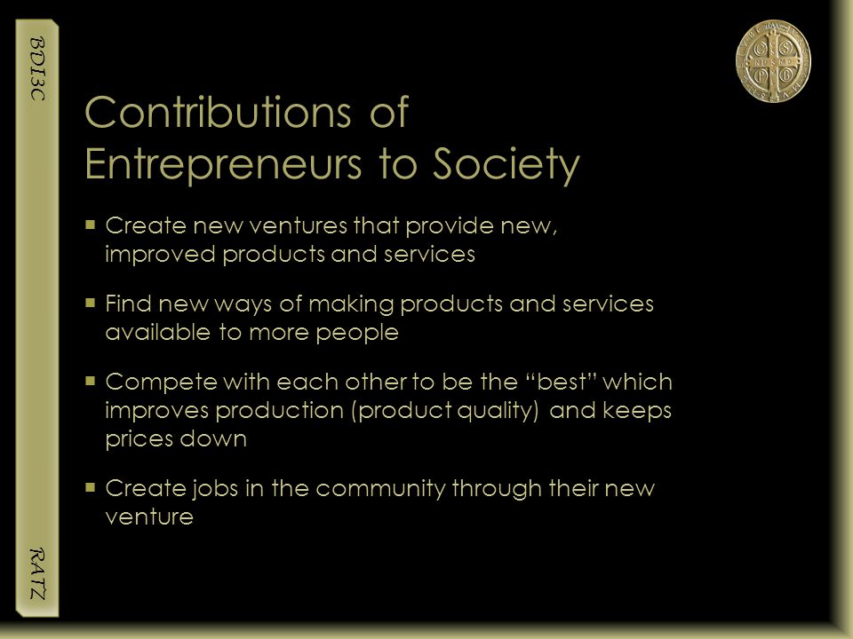 Contributions of Entrepreneurs to Society