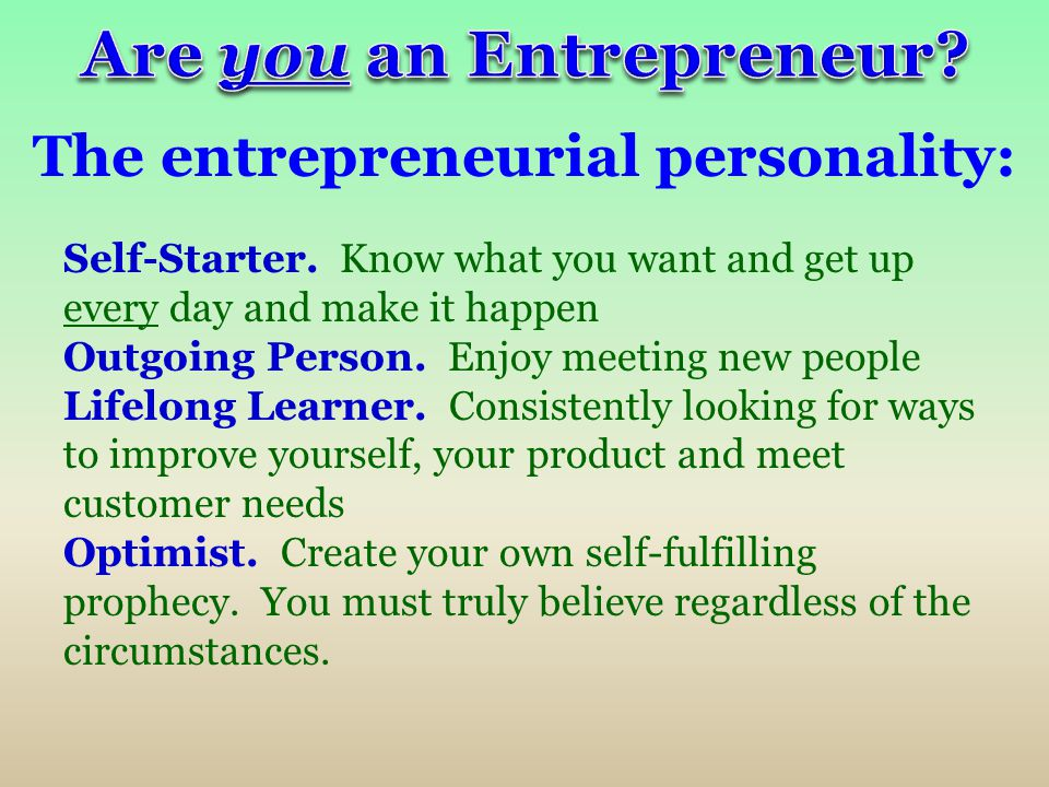 Are you an Entrepreneur The entrepreneurial personality: