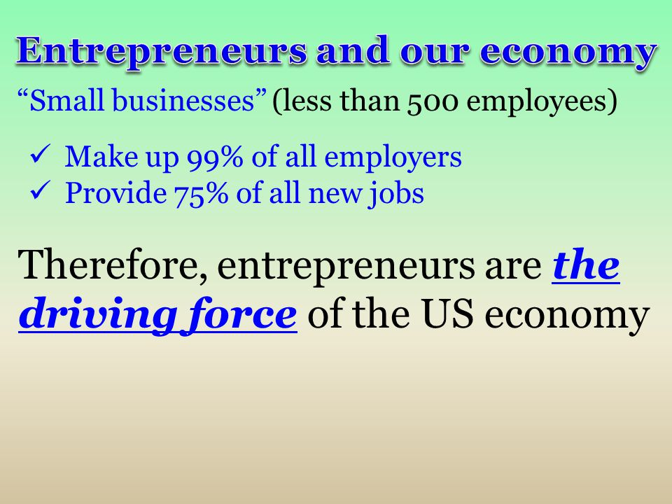 Entrepreneurs and our economy