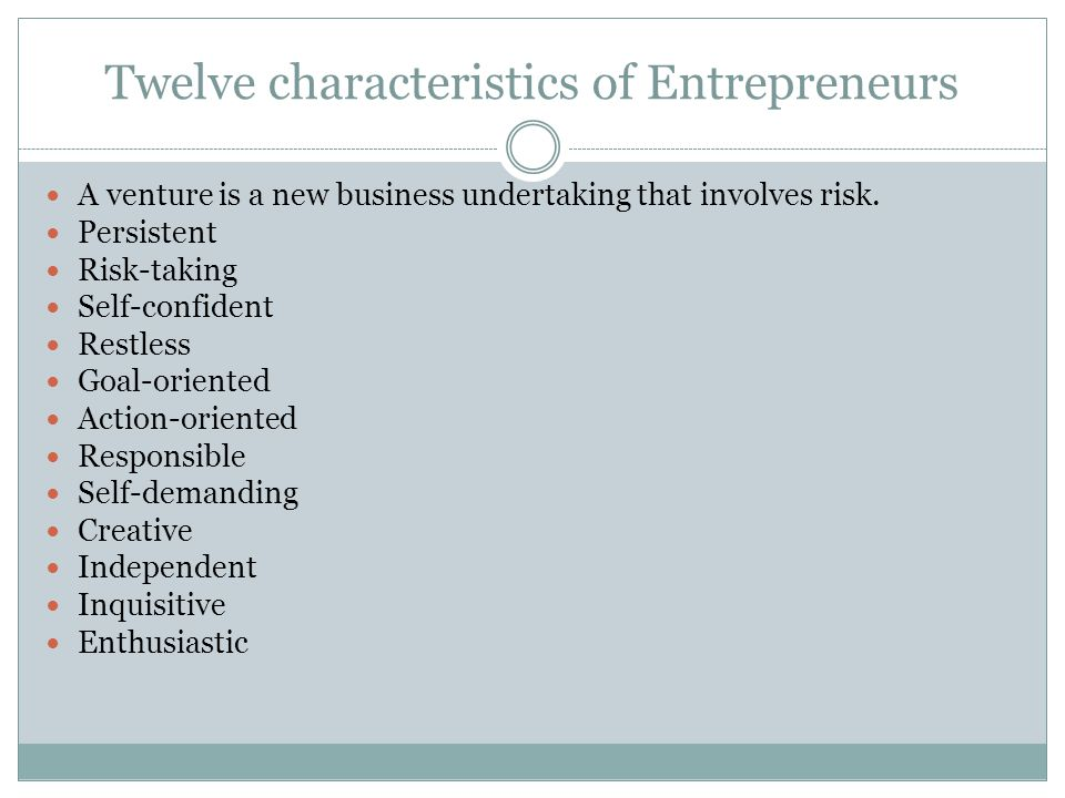 Twelve characteristics of Entrepreneurs