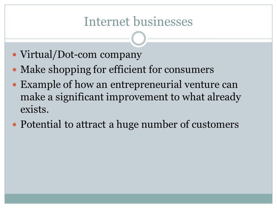Internet businesses Virtual/Dot-com company