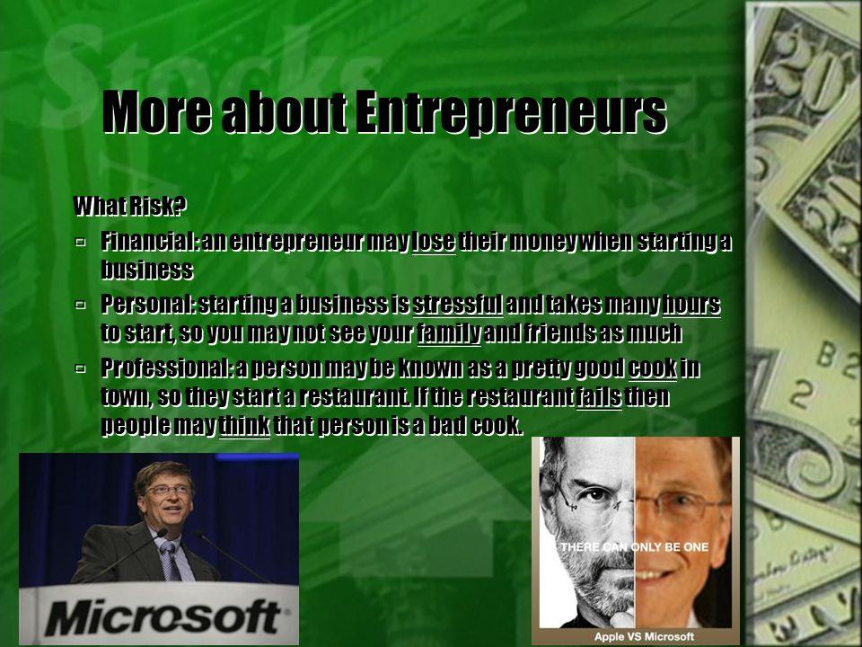 More about Entrepreneurs