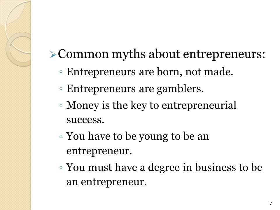 Common myths about entrepreneurs: