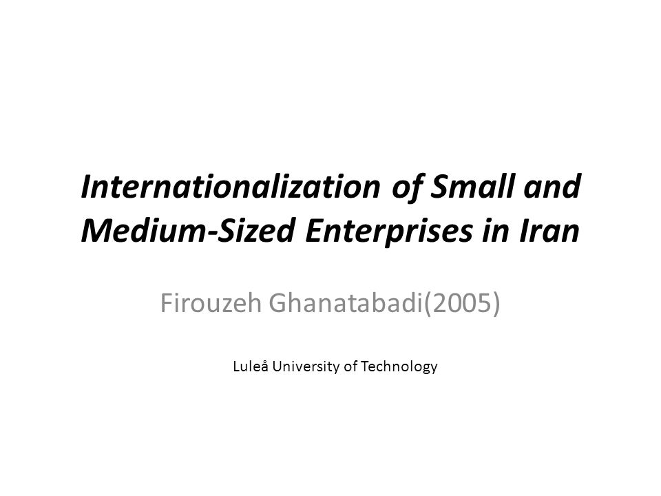 Internationalization of Small and Medium-Sized Enterprises in Iran