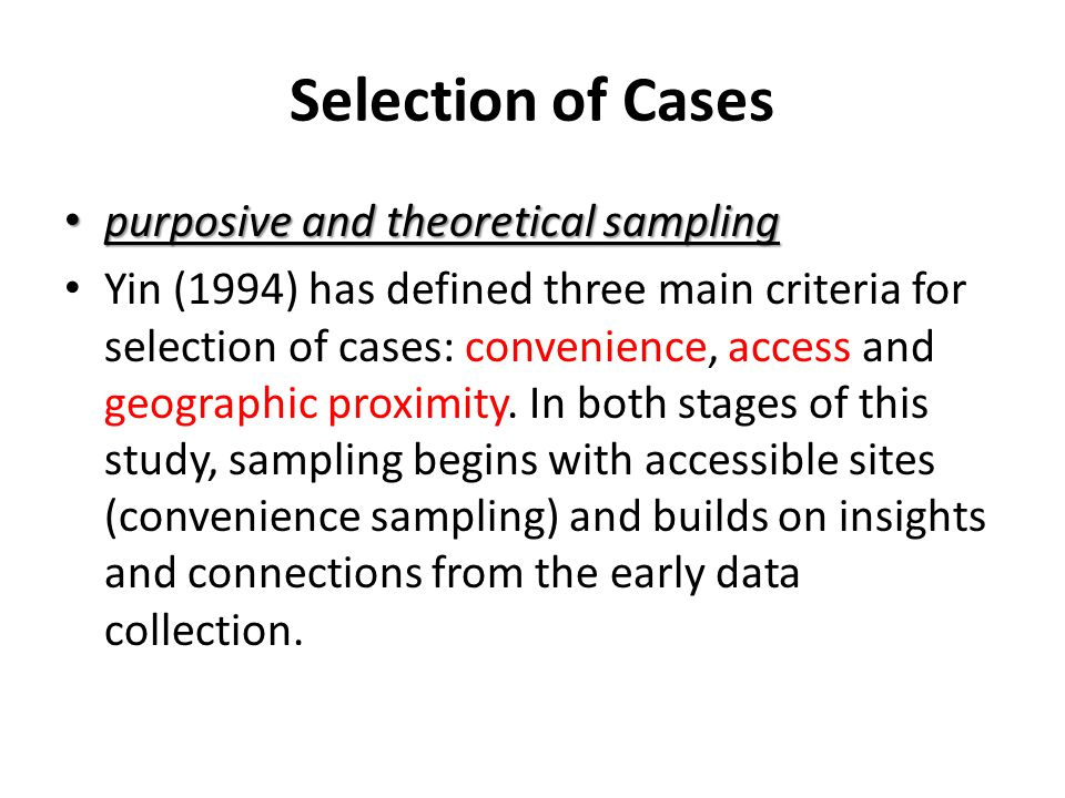 Selection of Cases purposive and theoretical sampling