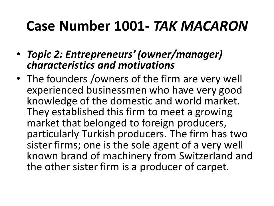 Case Number 1001- TAK MACARON