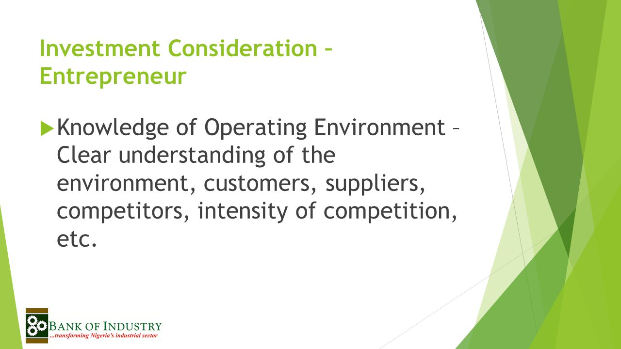 Investment Consideration – Entrepreneur