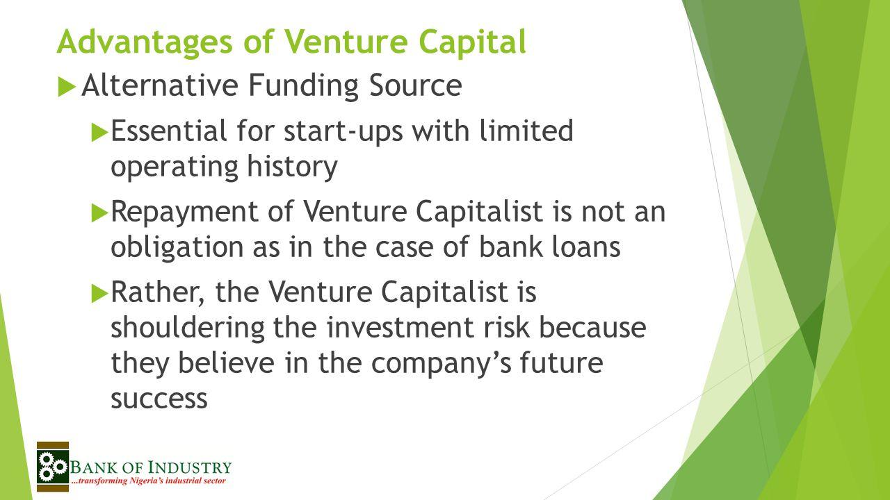 Advantages of Venture Capital
