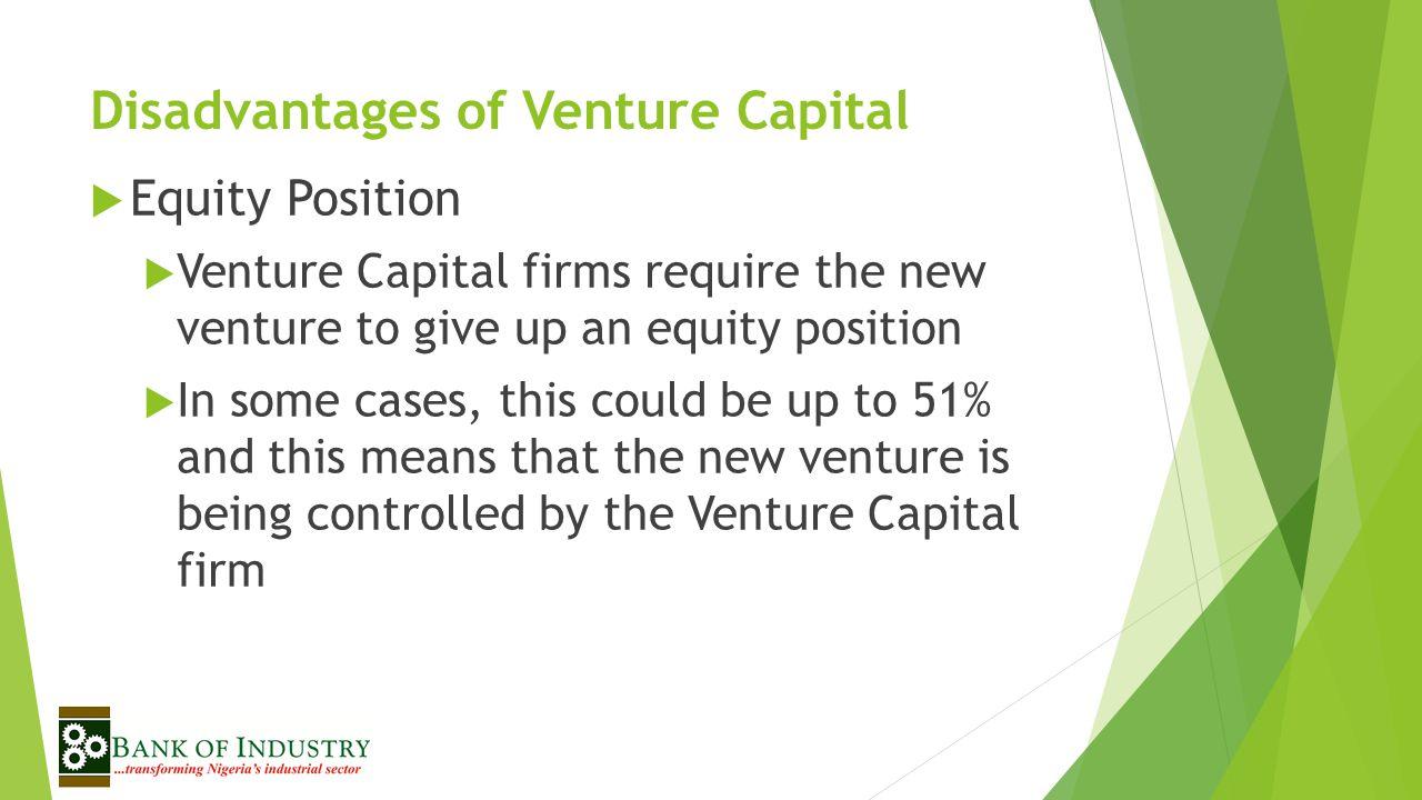 Disadvantages of Venture Capital