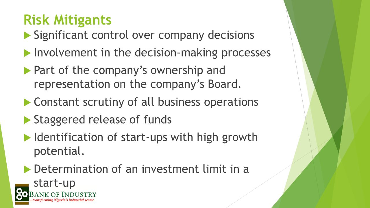 Risk Mitigants Significant control over company decisions