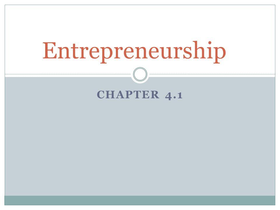 Entrepreneurship Chapter 4.1