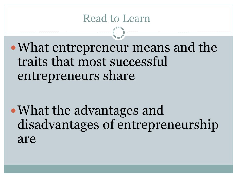 What the advantages and disadvantages of entrepreneurship are