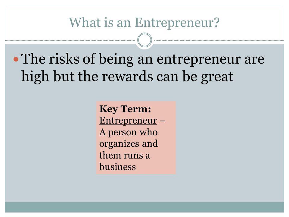 What is an Entrepreneur