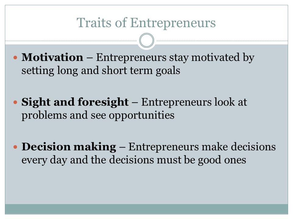 Traits of Entrepreneurs