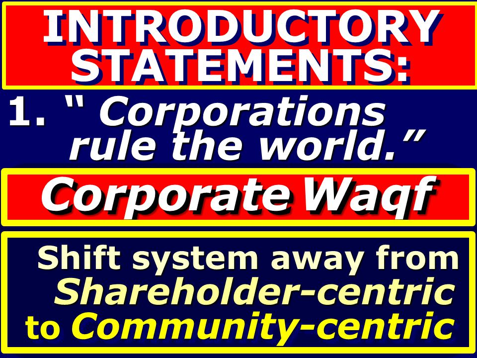 Corporate Waqf INTRODUCTORY STATEMENTS: 1. Corporations