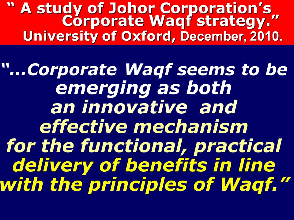 delivery of benefits in line with the principles of Waqf.