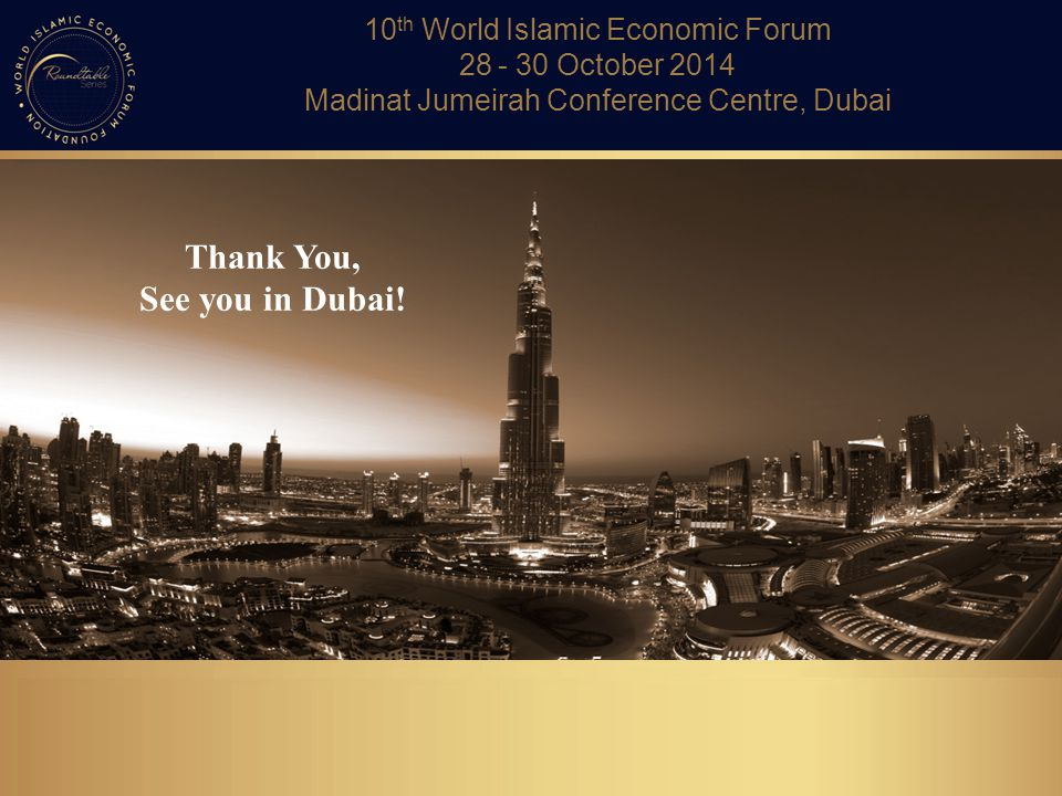 Thank You, See you in Dubai!