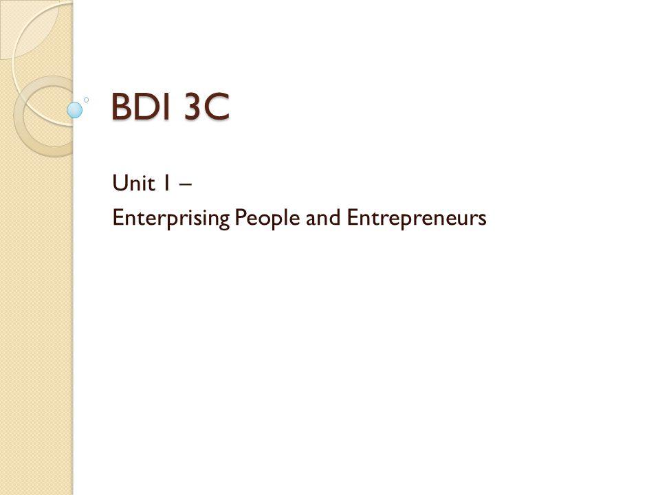 Unit 1 – Enterprising People and Entrepreneurs