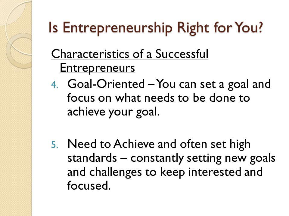 Is Entrepreneurship Right for You