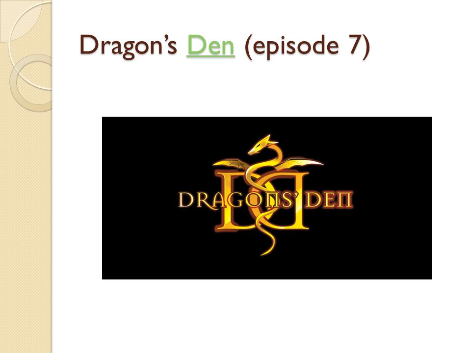 Dragon's Den (episode 7)