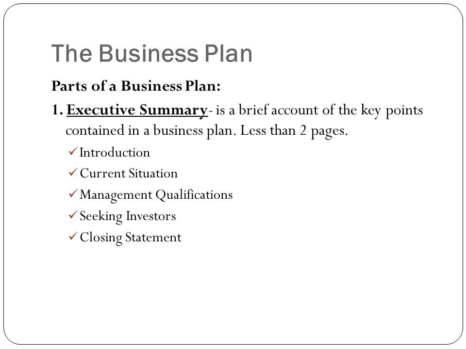 The Business Plan Parts of a Business Plan: