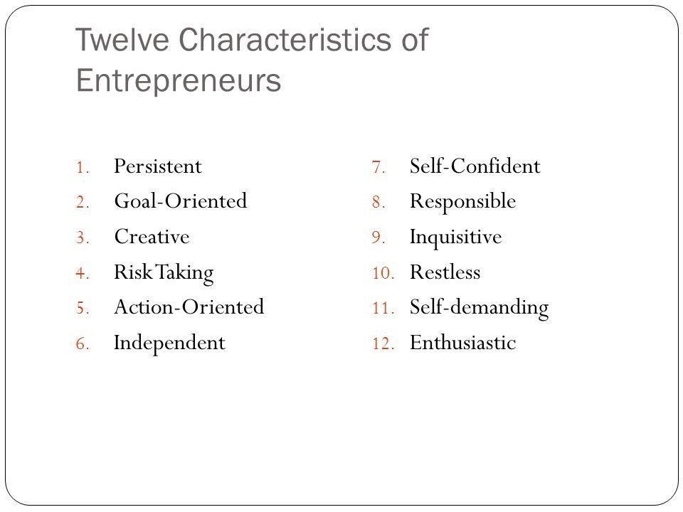 Twelve Characteristics of Entrepreneurs